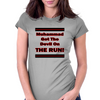 Muhammad Got The Devil on the  Run! Womens Fitted T-Shirt