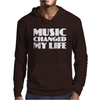 Music Changed My Life Mens Hoodie