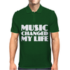 Music Changed My Life Mens Polo