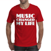 Music Changed My Life Mens T-Shirt
