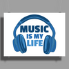 Music Is My Life Poster Print (Landscape)