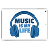 Music Is My Life Tablet