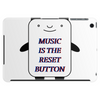 Music is the reset button Tablet (horizontal)