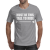 Must Be This Tall To Ride Funny Mens T-Shirt