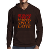 MY BLOOD TYPE IS PUMPKIN SPICE LATTE Mens Hoodie