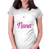 My Favorite People Call Me Nana Cute Womens Fitted T-Shirt