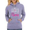 My Favorite People Call Me Nana Cute Womens Hoodie