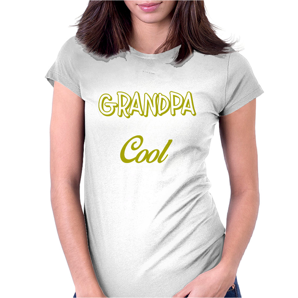 My Grandfather is the Coolest. Womens Fitted T-Shirt