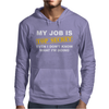 MY JOB IS TOP SECRET Mens Hoodie