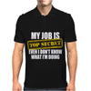My Job Is Top Secret Mens Polo