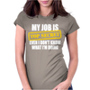 My Job Is Top Secret Womens Fitted T-Shirt