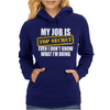 My Job Is Top Secret Womens Hoodie