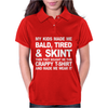 My Kids made Me bald tired Funny Womens Polo