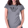 My life is a romantic comedy minus the romance and just me laughing at my own jokes Womens Fitted T-Shirt