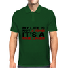 My life is not a Joke! It's a one liner Mens Polo