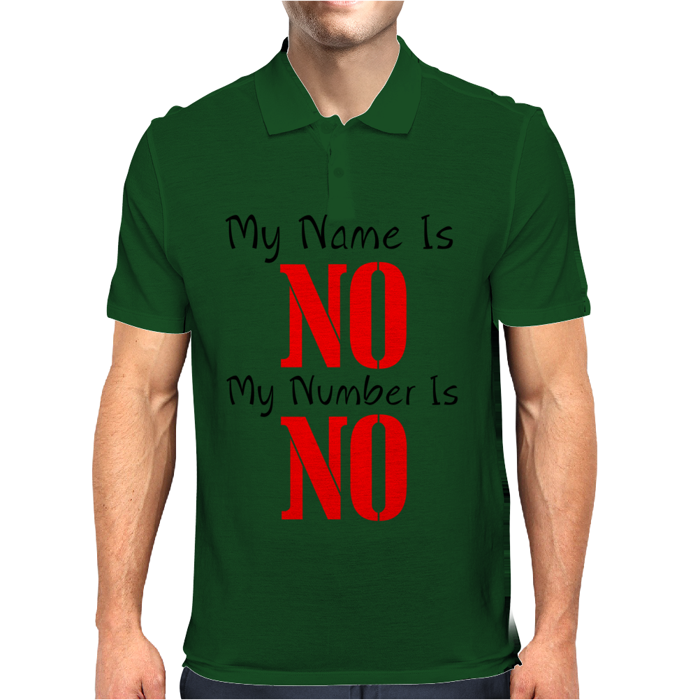 MY NAME IS NO Mens Polo