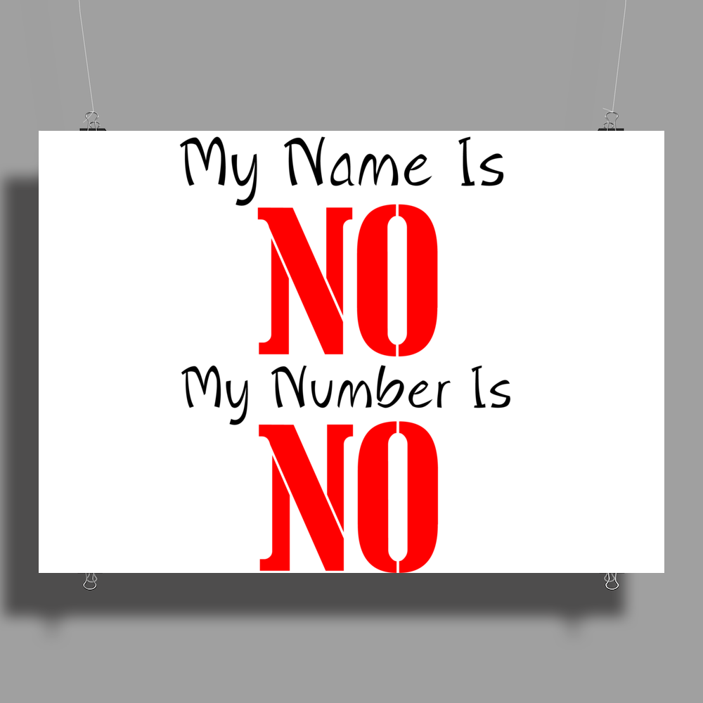 MY NAME IS NO Poster Print (Landscape)