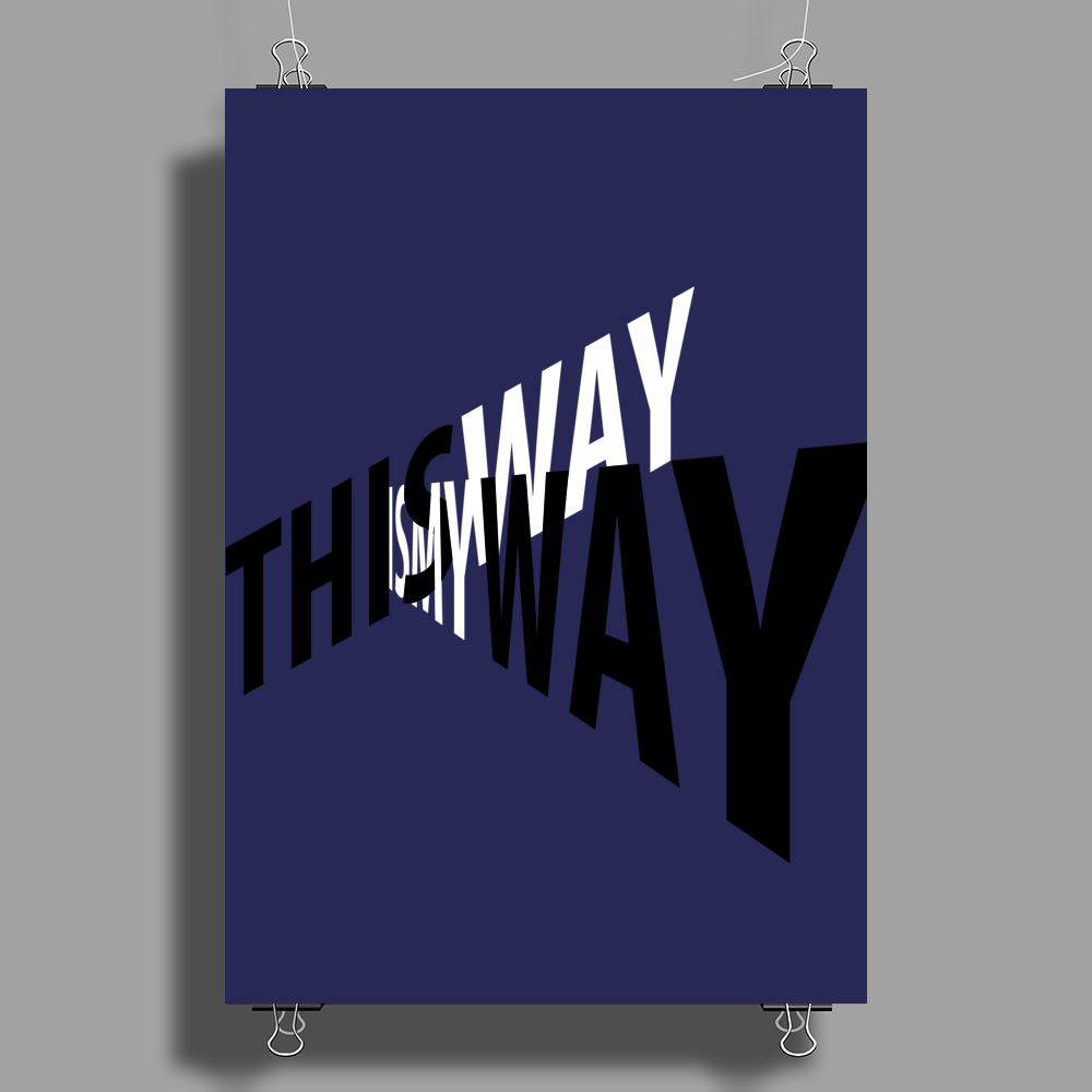 My way. Poster Print (Portrait)