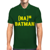 Na Na Na Batman Mens Polo