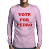 NAPOLEON DYNAMITE - VOTE FOR PEDRO Mens Long Sleeve T-Shirt