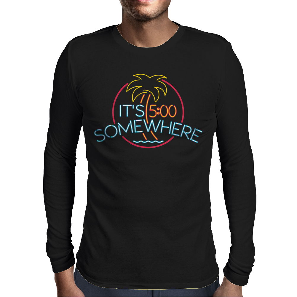 Neon Sign It's 5 O'Clock Somewhere Mens Long Sleeve T-Shirt
