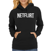 NETFLIX Movie Funny Womens Hoodie