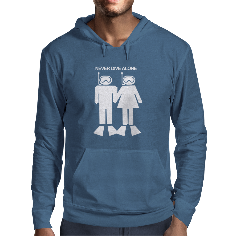 Never Dive Alone Scuba Diving Mens Hoodie