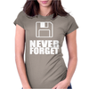 Never Forget 3.5 Floppies Womens Fitted T-Shirt