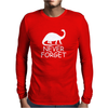 Never Forget The Dinosaurs Mens Long Sleeve T-Shirt