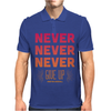 Never Give Up Mens Polo