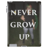 Never Grow Up Tablet (vertical)