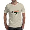 Never let me go Mens T-Shirt