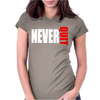 Never Quit Womens Fitted T-Shirt