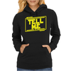 Never tell me the odds. Womens Hoodie