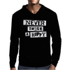 Never Trust A Hippy Mens Hoodie