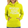 Never Trust A Hippy Womens Hoodie