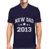 New Dad 2013 Mens Polo