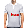 New I'm not insane Mens Polo