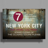 new york city subway 7 train stand clear of the closing doors please Poster Print (Landscape)