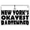 NEW YORK'S OKAYEST BARTENDER Tablet (horizontal)