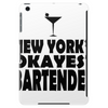 NEW YORK'S OKAYEST BARTENDER Tablet (vertical)
