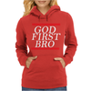 NEW__God_First_Bro__T_Shirt_Religious_Humor_Lord_Tee Womens Hoodie