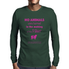 No animals were harmed Mens Long Sleeve T-Shirt