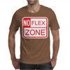 No Flex Zone Mens T-Shirt