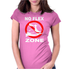 No Flex Zone. Womens Fitted T-Shirt