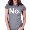 No Funny New Womens Fitted T-Shirt