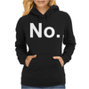 No Funny New Womens Hoodie