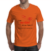 No Girl for one Night Mens T-Shirt