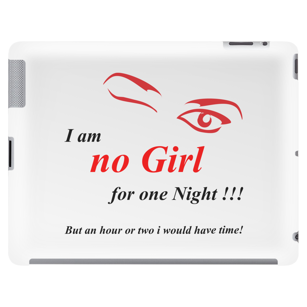 No Girl for one Night Tablet (horizontal)
