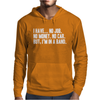 No Job No Money No Car I Have A Band Mens Hoodie